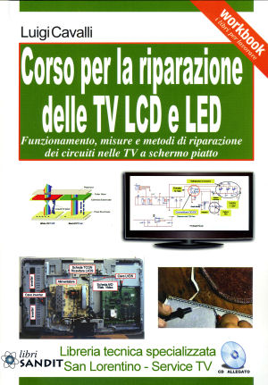 LIBRO CORSO PER LA RIPARAZIONE TV LCD E LED