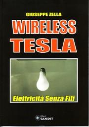 wireless tesla - elettricità senza fili