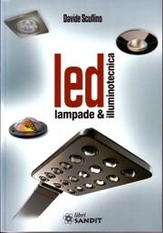 Illuminotecnica ottica fonti luminose laser illuminazione for Illuminotecnica led
