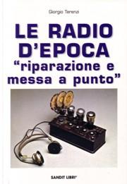 le radio d'epoca riparazione e messa a punto