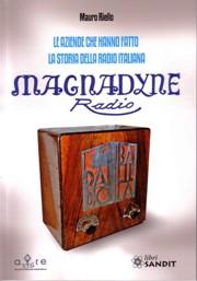 le aziende che hanno fatto la storia della radio italiana MAGNADYNE